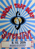 THROW THAT BEAT - 1994 - Konzertplakat - Superstar - Tourposter - Bremen