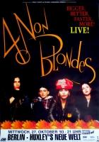 4 NON BLONDES - 1993 - Konzerplakat - Bigger Better - Tourposter - Berlin