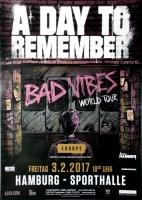 A DAY TO REMEMBER - 2017 - Konzertplakat - Bad Vibes - Poster - Hamburg