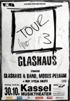 GLASHAUS - 2005 - Poster - Moses Pelham - Kassel - Signed / Autogramm