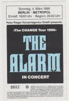 ALARM, THE - 1990 - Ticket - Eintrittskarte - The Change Tour - Berlin