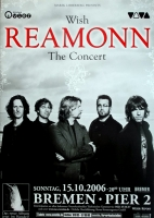 REAMONN - 2006 - Konzertplakat - Concert - Wish - Tourposter - Bremen
