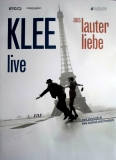 KLEE - 2011 - Tourplakat - In Concert - Aus lauter Liebe - Tourposter