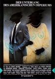DER UNTERGANG DES AMERIKANISCHEN IMPERIUMS - 1986 - Filmplakat - Poster