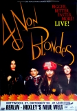 4 NON BLONDES - 1993 - Konzerplakat - Bigger Better - Tourposter - Berlin