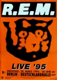 R.E.M. - REM - 1995 - Plakat - In Concert - Monster Tour - Poster - Berlin
