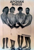 AFGHAN WHIGS - Plakat - Retarded - Poster