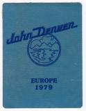 DENVER, JOHN - 1979 - Pass - Europe - Tour