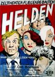ZELTTHEATER FLIEGENDE BAUTEN - 1987 - Plakat - Helden - Poster - Bochum