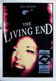 LIVING END, THE - XXXX - Konzertplakat - Concert - Poster - Vera - Groningen