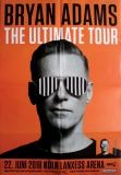 ADAMS, BRYAN - 2018 - Konzertplakat - Concert - The Ultimate - Tourposter - Köln