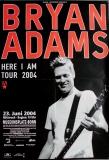 ADAMS, BRYAN - 2004 - Plakat - In Concert - Here I Am Tour - Poster - Bonn