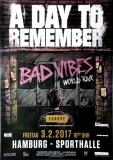 A DAY TO REMEMBER - 2017 - Konzertplakat - Bad Vibes - Poster - Hamburg