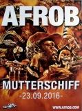 AFROB - 2016 - Plakat - Mutterschiff - Poster