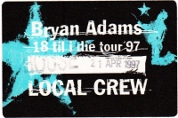 ADAMS, BRYAN - 1997 - Local Crew Pass - 18 til I Die Tour - Stuttgart