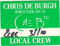 DE BURGH, CHRIS - 1992 - Local Crew Pass - European Tour - Stuttgart