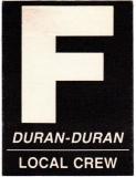 DURAN DURAN - 1987 - Local Crew Pass - Strange Behaviour Tour - Stuttgart