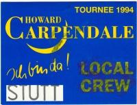 CARPENDALE, HOWARD - 1994 - Local Crew Pass - Ich bin Da Tour - Stuttgart