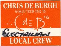 DE BURGH, CHRIS - 1992 - Local Crew Pass - Power of Ten Tour - Stuttgart
