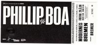 BOA, PHILLIP - 1998 - Ticket - Eintrittskarte - In Concert - Bremen
