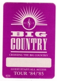 BIG COUNTRY - 1985 - Guest/Staff Pass - Crossing the... Tour