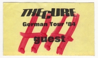 CURE, THE - 1984 - Guest Pass - The Top Tour - Hamburg
