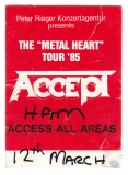 ACCEPT - 1985 - Access All Areas Pass - Metal Heart Tour - Hamburg