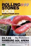 ROLLING STONES - 2003-07-24 - Plakat - Pretenders - Poster - Hamburg
