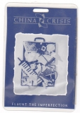 CHINA CHRISIS - 1985 - Backstage Pass - Flaunt The Imperfection Tour