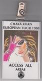 CHAKA KHAN - 1988 - Backstage / Laminat - All Areas - European Tour