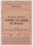CLARK, ANNE - 1985 - Ticket - Eintrittskarte - Pressure Points Tour - Berlin