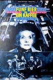 FÜNF BIER UND EIN KAFFEE - 1990 - Film - Plakat - Rudolf Steiner - Poster