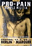 PRO-PAIN - 1995 - Plakat - Schweisser - Rumble Militia Tour - Poster - Berlin