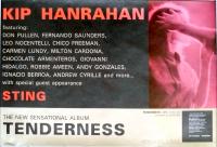 HANRAHAN, KIP - 1990 - Plakat - Tenderness - Sting - Poster