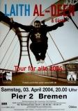 AL-DEEN, LAITH - 2004 - Konzertplakat - Tour für Alle - Tourposter - Bremen