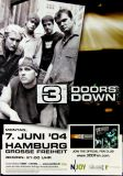 3 DOORS DOWN - 2004 - Konzertplakat - Concert - Tourposter - Hamburg