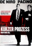 KURZER PROZESS - RIGHTEOUS KILL - 2008 - Plakat - De Niro - Al Pacino - Poster