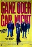 GANZ ODER GAR NICHT- 1997 - Filmplakat - Carlyle - Addy - Wilkinson - Poster