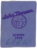 DENVER, JOHN - 1979 - Pass - Crew - Europe Tour