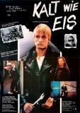 KALT WIE EIS - 1981 - Filmplakat - Neubauten - Abwärts - Blixa Bargeld - Poster