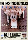 INCHTABOKATABLES - 1997 - Konzertplakat - Listen the Quiet - Tourposter - Bremen