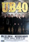 UB 40 - 2014 - Konzertplakat - Concert - Tourposter - Autogramme/Signed - Berlin