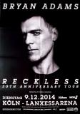 ADAMS, BRYAN - 2014 - Konzertplakat - Concert - Reckless - Tourposter - Köln