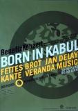 BORN IN KABUL - 2002 - Fettes Brot - Jan Delay - Kante - Poster - Hamburg